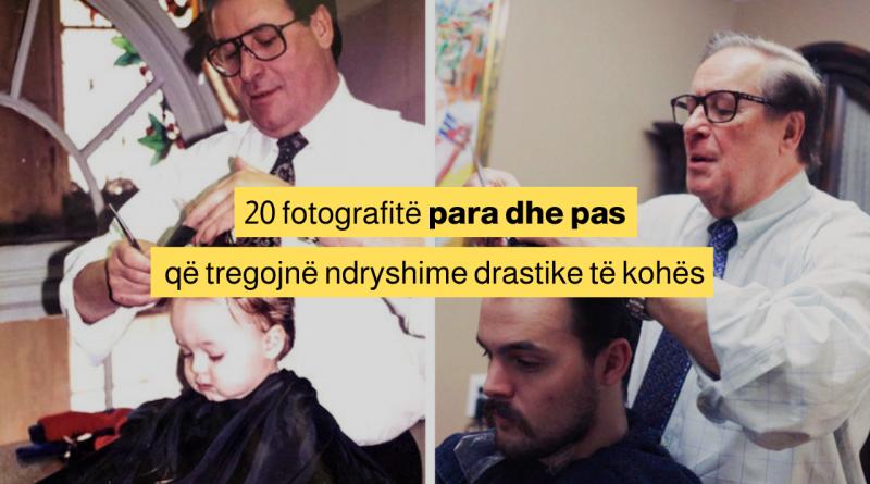 20 fotografitë para dhe pas që tregojnë ndryshime drastike të kohës